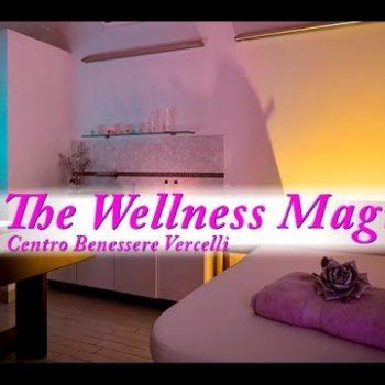 The Wellness Magic Centro Benessere & Spa Vercelli